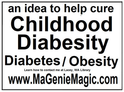 An idea to help cure Childhood Diabesity, Diabetes / Obesity